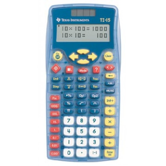CALCULATOR TI 15  COMES IN 10's as teacher kit